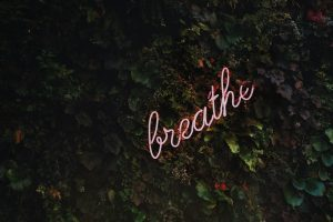Self-Care Habits - Breathe