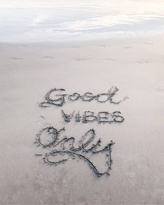Self-Care Habits - Good Vibes Only Written in Sand